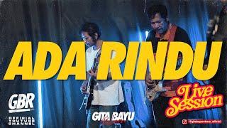 Download Ada Rindu - Gita Bayu Reborn - Arneta Julia {Live Session}