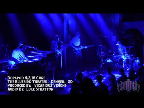 "Dopapod 4/2/16 ""Cure"" The Bluebird Theater, Denver CO."