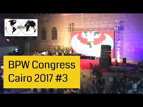 BPW Congress Cairo - 3rd Congress Day and Gala Dinner