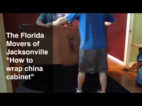 Movers Jacksonville Fl   How to Wrap A China Cabinet