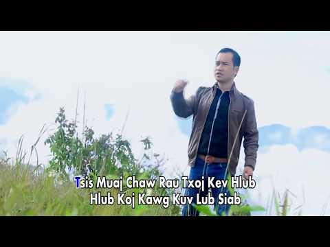 Hlub koj Zoo Li Cua Tshuab ( MUSIC VIDEO ) BY LeeKong Xiong thumbnail