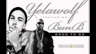 Yelawolf ft. Bun B-Good To Go Lyrics