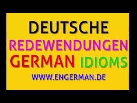 Deutsche Redewendungen | GERMAN IDIOMS