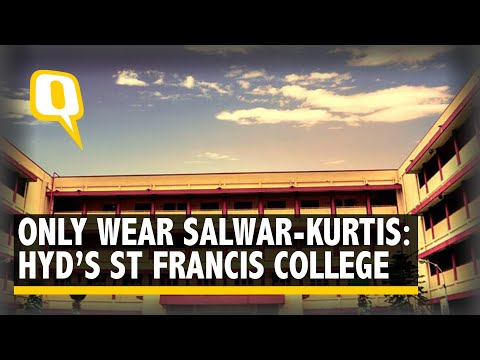 'Wear a Salwar-Kurti or Go Home': Hyderabad's St Francis College | The Quint