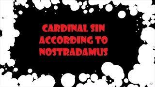 Cardinal Sin - According to Nostredamus