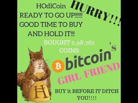 Bought HODLCOIN (2,87,989coins)-Bitcoin's Girlfriend :)