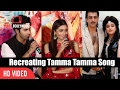 Varun Dhawan And Alia Bhatt Reaction On Recreating Tamma Tamma Song | Badrinath Ki Dulhania
