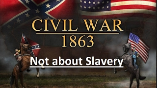 The Civil War was Not for Slavery