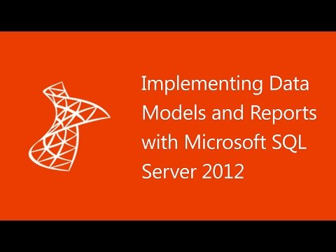 Implementing Data Models and Reports with Microsoft SQL Server 2012 - 10778