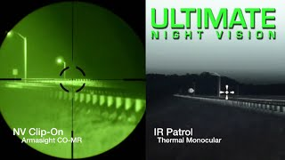 Night Vision and Thermal Comparison: IR Patrol vs. Green and White Phosphor NV