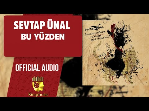 Sevtap Ünal - Bu Yüzden - ( Official Audio )