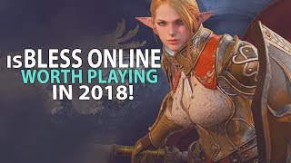 Is Bless Online Worth Playing In 2018/2018? A Bless MMORPG Review!