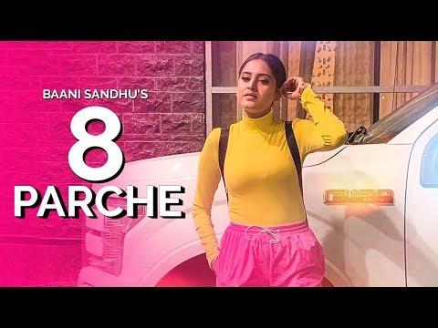 8-parche-|-baani-sandhu-|-new-punjabi-song-|-dollar-|-sarpanchi-|-latest-punjabi-songs-2019-|-gabruu