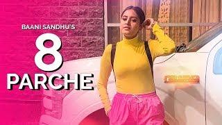 8 Parche | Baani Sandhu | New Punjabi Song | Dollar | Sarpanchi | Latest Punjabi Songs 2019 | Gabruu.mp3