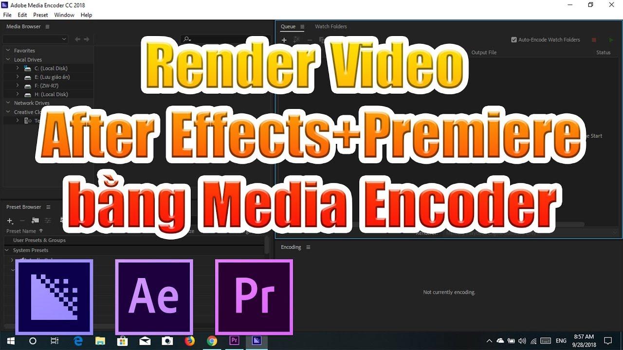 Hướng dẫn Render video After Effects bằng Media Encoder