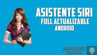 Asistente Siri Full para Android