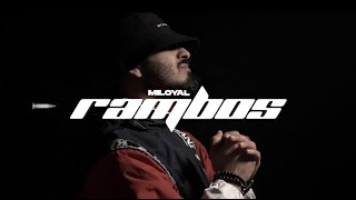 MILOYAL - Rambos (prod. Shirazi Beats) [Official 4K Video]
