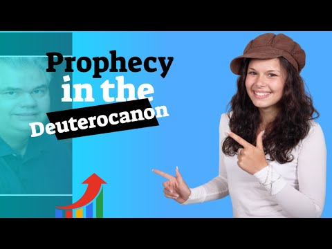 Is There Prophecy In The Deuterocanon?  With Gary Michuta
