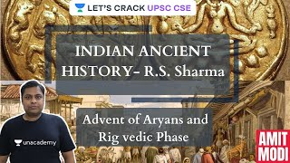 L4: Indian Ancient History - R.S. Sharma   Advent of Aryans and Rig Vedic Phase   UPSC CSE/IAS 2021