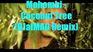 Mohombi - Coconut Tree (DJaIMAO Remix)