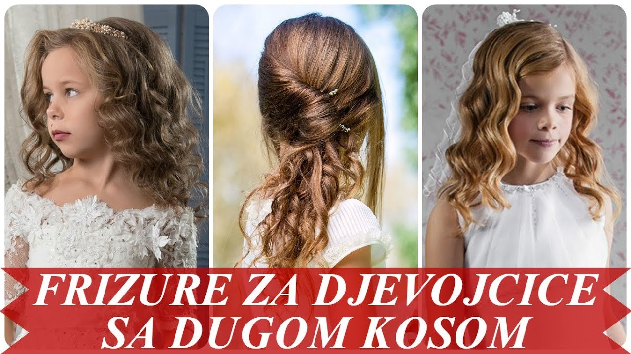 Svečane Frizure Za Djevojčice Duge Kose