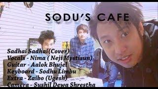 Sadhai Sadhai - MANTRA (Cover) Live @ SODU