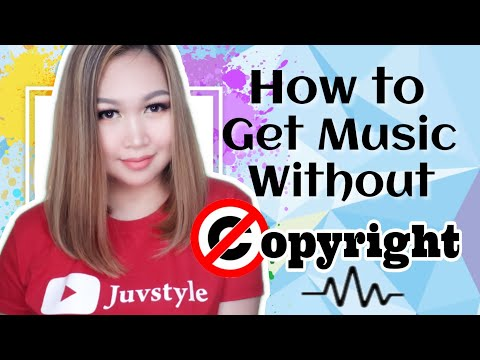 HOW TO GET MUSIC WITHOUT COPYRIGHT ON YOUTUBE   TAGALOG 🇵🇭