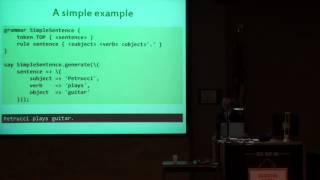 Jonathan Worthington (jnthn) - What if Perl 6 Grammars Could Generate?