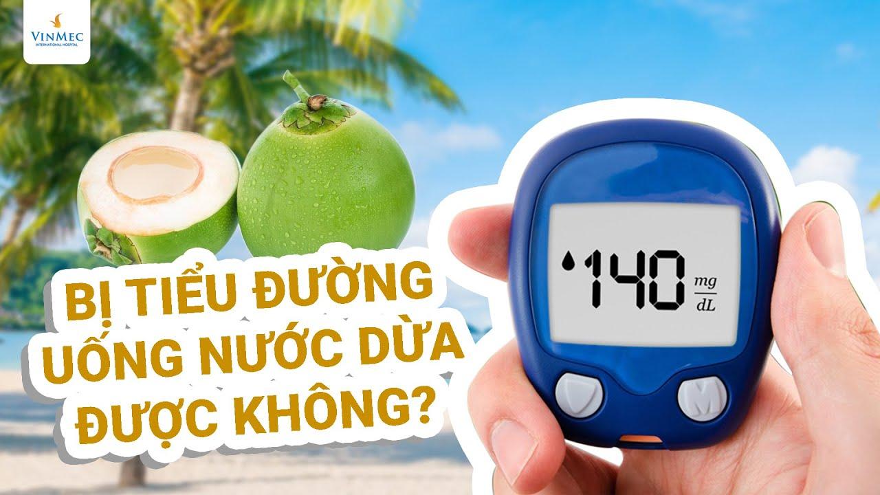 Bị tiểu đường uống nước dừa được không?