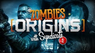 Black Ops 2 Zombies Origins Live w Syndicate Part 1