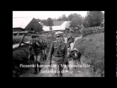 Sielanka o domu - Tekst - Chwyty - Piosenki harcerskie - Majstrowie Gór