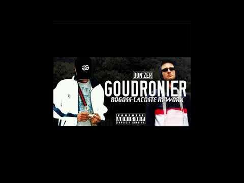 DON'ZER - GOUDRONNIER (BOGOSS-LACOSTE GOUDRON REWORK)