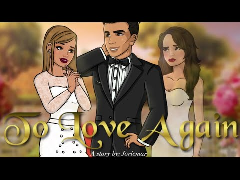 To love again (episode 19) episode choose your story