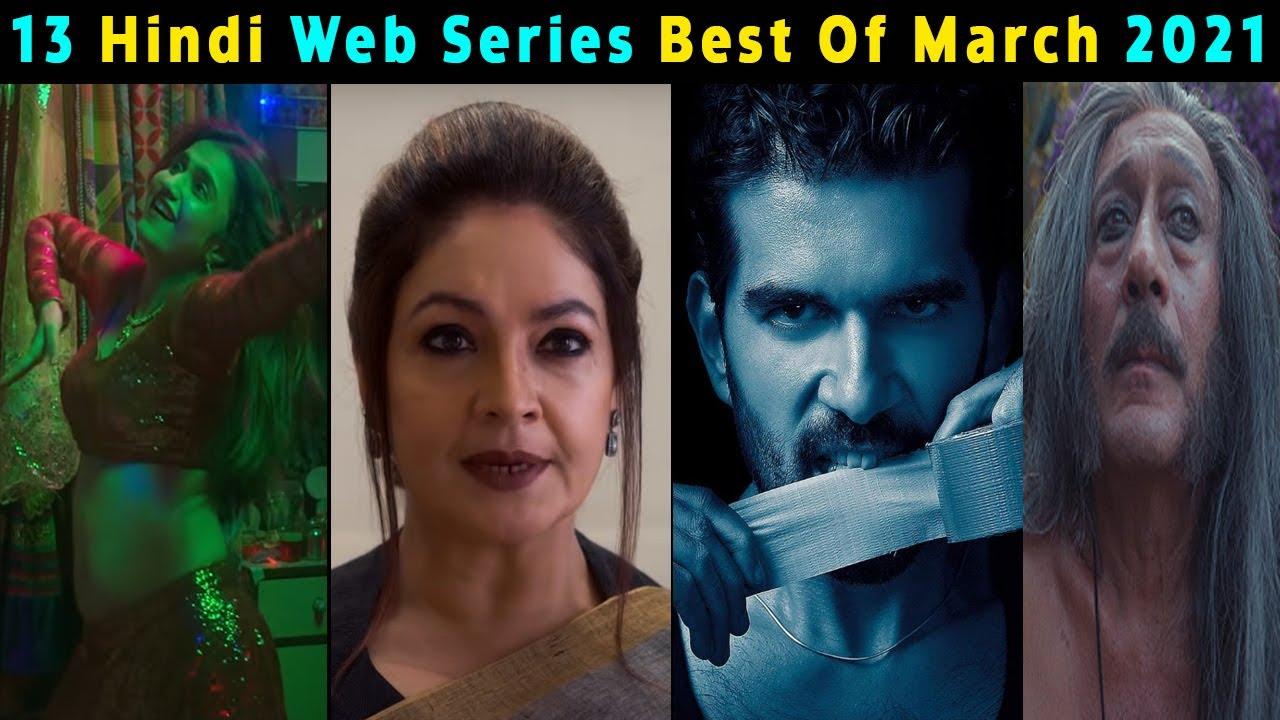 Download Top 10 Best Hindi Web Series Best Of March 2021 | Netflix,Amazon,Hotstar,Sonyliv