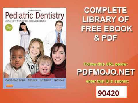 Pediatric Dentistry Infancy Through Adolescence Pdf