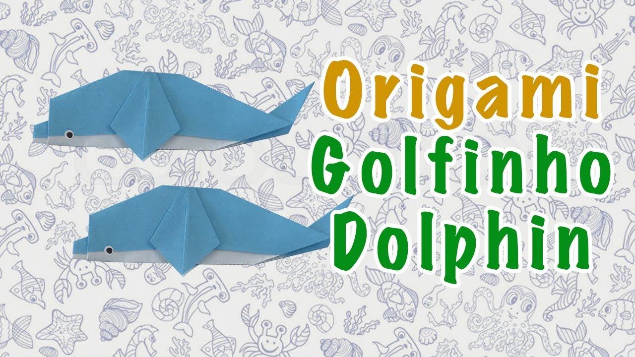 Suficiente Dobraduras de Animais- GOLFINHO(Dolphin) Origami - Passo a Passo  IJ28