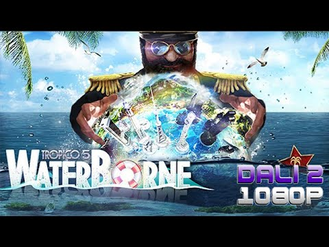 Tropico 5 - Waterborne PC Gameplay 1080p