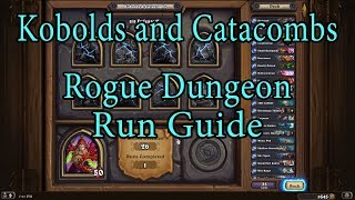 Hearthstone: Kobolds and Catacombs Rogue Dungeon Run Guide