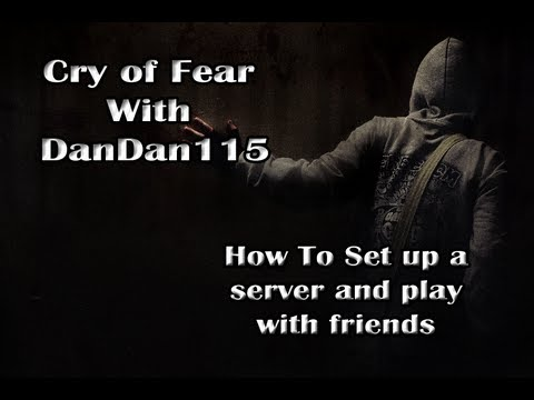 How to play Cry of Fear Online (Steam version)
