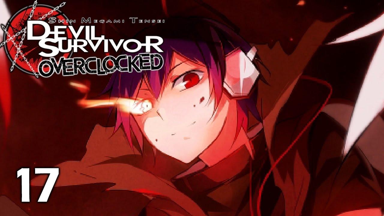 Let The World Burn Let S Play Devil Survivor Overclocked 17 Walkthrough Playthrough Youtube