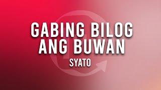 Syato - Gabing Bilog Ang Buwan (1 Hour Loop Music)