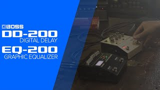 BOSS 200 Series: DD-200 & EQ-200 First Look
