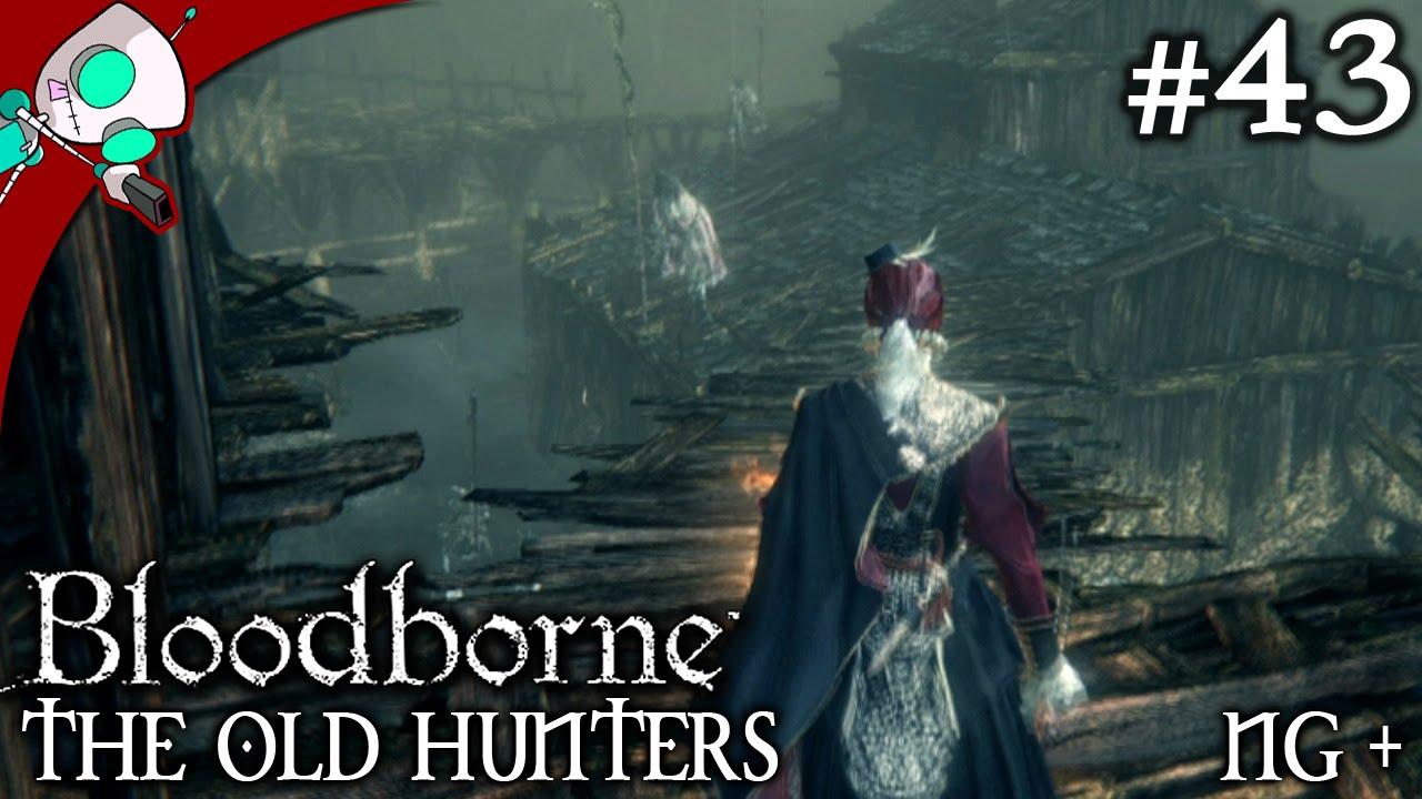 Bloodborne: The Old Hunters Walkthrough