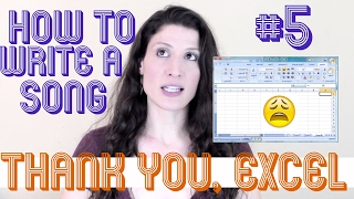 Thank You, Excel⚡ How To Write A Song #5