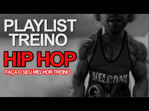 "Playlist ""Hip Hop"" Gringo N1  - as para treinar as pra puxar ferro"