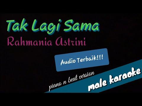 tak-lagi-sama-(-male-karaoke-)-rahmania-astrini