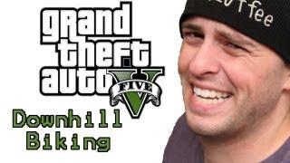 Downhill Biking and Killing stuff - Grand Theft Auto V