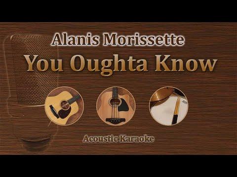 You Oughta Know - Alanis Morissette (Acoustic Karaoke)
