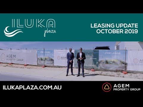 Iluka Plaza Leasing Update - October 2019