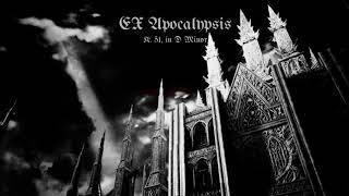 Ex Apocalypsis - Dark Organ/Choir Music (Original Composition)